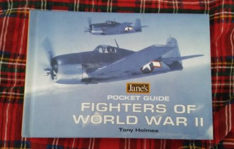 ANES FIGHTERS OF WORLD WAR II Tony Holmes