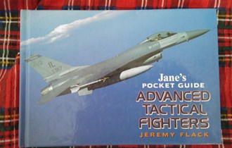 JANES ADVANCED TACTICAL FIGHTERS Jeremy Flack 1998
