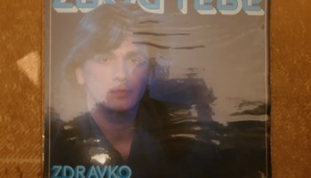 Zdravko Čolić – Zbog Tebe