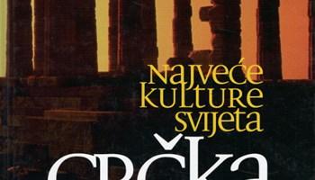 Regulier, Catherine - Najveće kulture svijeta : Grčka