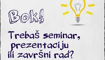 SEMINARI- pisanje seminara, radova, prezentacija