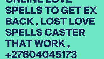 Magic lost love spells caster +27604045173 Bring back lost love spells caster In Dallas St Andrews Switzerland Finland Australia Poland
